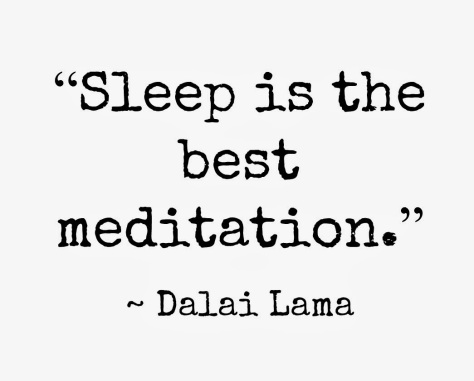 Sleep is the best meditation Dalai Lama quotes